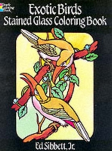 Exotic Birds Stained Glass Colouring Book