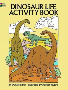 Dinosaur Life Activity Book