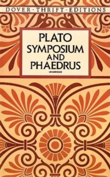 Symposium and Phaedrus, Paperback Book