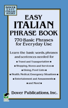 Easy Italian Phrase Book : Over 750 Basic Phrases for Everyday Use