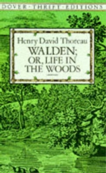 Walden: Or, Life in the Woods, Paperback Book
