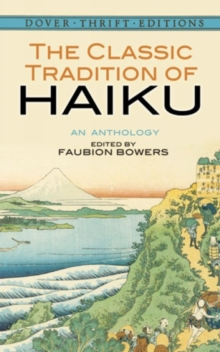The Classic Tradition of Haiku : An Anthology, Paperback Book