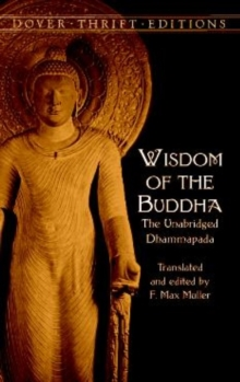 Wisdom of the Buddha : The Unabridged Dhammapada, Paperback Book