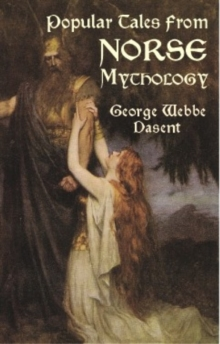 Popular Tales from Norse Mythology, Paperback / softback Book