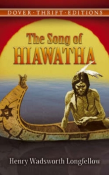 Song of Hiawatha, Paperback Book