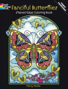 Fanciful Butterflies Stained Glass Coloring Book, Paperback / softback Book