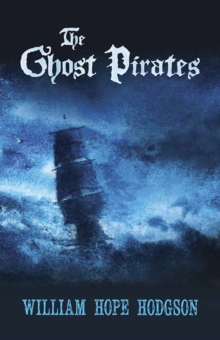 Ghost Pirates, Paperback / softback Book