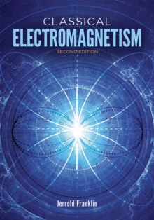 Classical Electromagnetism : Second Edition, Paperback / softback Book