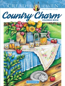 Creative Haven Country Charm Coloring Book, Paperback Book