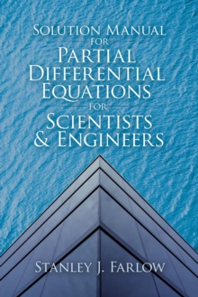 Solution Manual For Partial Differential Equations for Scientists and Engineers, Paperback / softback Book