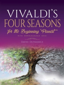 Vivaldi's Four Seasons for the Beginning Pianist : With Downloadable MP3s