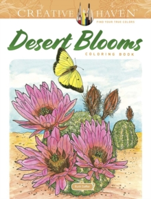 Creative Haven Desert Blooms Coloring Book