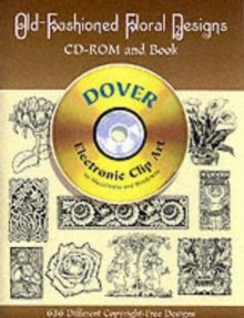 Old-Fashioned Floral Designs - CD-Rom and Book