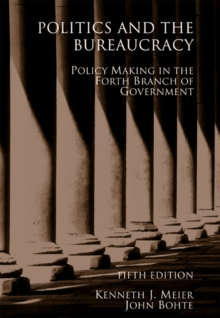 Politics and the Bureaucracy, Paperback Book