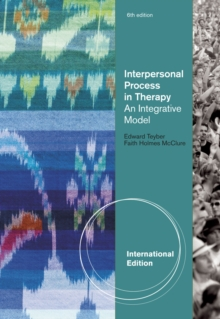 Interpersonal Process in Therapy : An Integrative Model, International Edition, Paperback Book