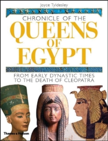 Chronicle of the Queens of Egypt: From Early Dynastic Times, Hardback Book