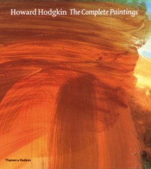 Howard Hodgkin, Howard: Paintings, Catalogue Raisonne, Hardback Book
