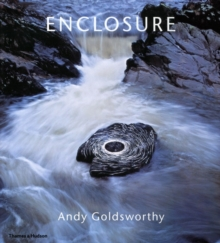 Enclosure: Andy Goldsworthy, Hardback Book