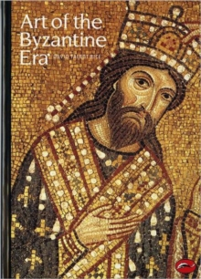 Art of the Byzantine Era, Paperback Book