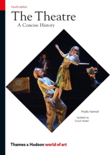 The Theatre : A Concise History, Paperback Book