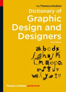 The Thames & Hudson Dictionary of Graphic Design and Designers, Paperback Book