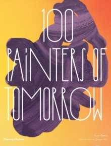 100 Painters of Tomorrow, Hardback Book