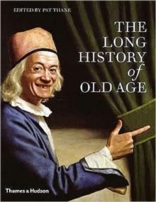 Long History of Old Age, Hardback Book