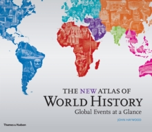 New Atlas of World History: Global Events at a Glance, Hardback Book