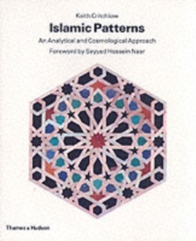 Islamic Patterns : An Analytical and Cosmological Approach, Paperback Book