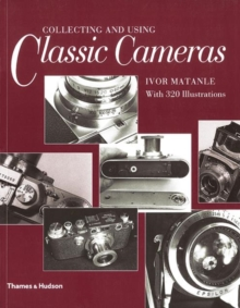 Collecting & Using Classic Cameras, Paperback Book