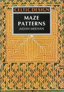 Celtic Design: Maze Patterns, Paperback Book