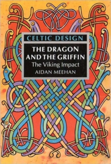 Celtic Design: Dragon & Griffin, Paperback Book