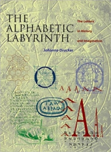 Alphabetic Labyrinth: Letters in Hist, Paperback Book