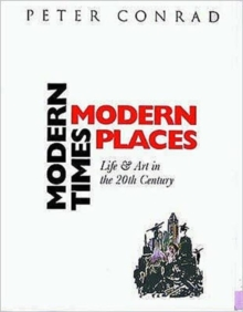 Modern Times Modern Places, Paperback Book