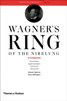 Wagner's Ring of the Nibelung: A Companion, Paperback Book