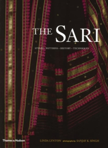 The Sari : Styles, Patterns, History, Techniques, Paperback Book