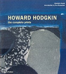 Howard Hodgkin : The Complete Prints, Paperback Book