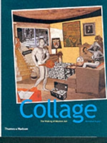 Collage: The Making of Modern Art, Paperback Book