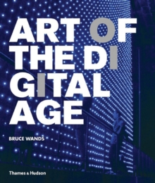 Art of the Digital Age, Paperback Book
