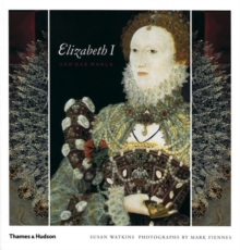 Elizabeth I and Her World, Paperback Book