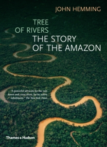 Tree of Rivers: The Story of the Amazon, Paperback Book