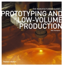 Prototyping and Low-volume Production, Paperback Book
