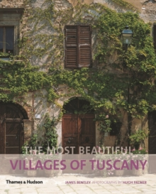 The Most Beautiful Villages of Tuscany, Paperback Book
