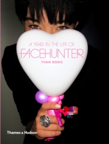 Year in the Life of Face Hunter, Paperback Book