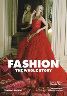 Fashion: The Whole Story, Paperback Book
