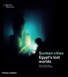 Sunken Cities: Egypt's Lost Worlds, Paperback Book