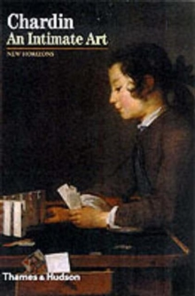 Chardin: An Intimate Art, Paperback Book
