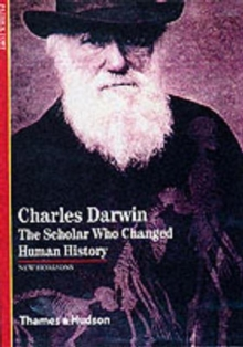 Charles Darwin : The Scholar Who Changed Human History, Paperback Book