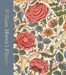 William Morris's Flowers, Hardback Book
