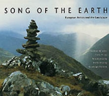 Song of the Earth : European Artists and the Landscape, Hardback Book